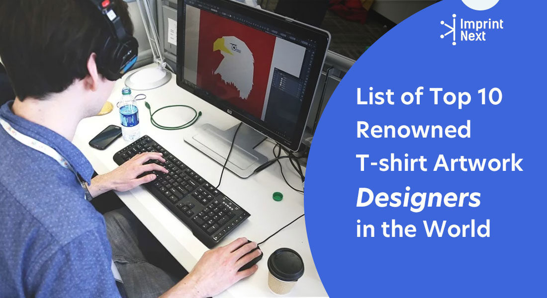 List of Top 10 Renowned T-shirt Artwork Designers in the World