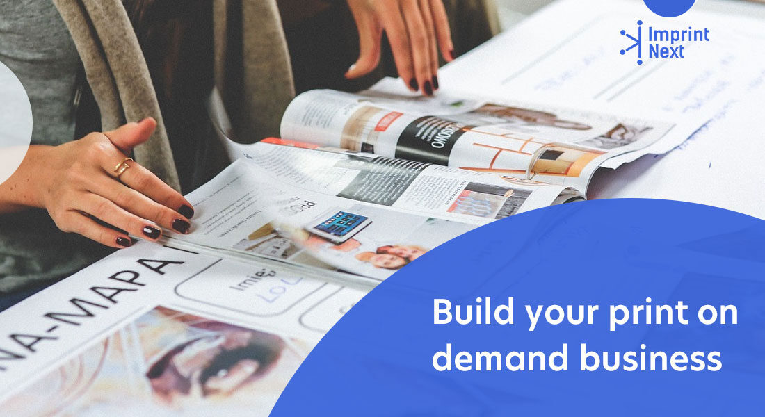 How to Build Your Print on Demand Business?