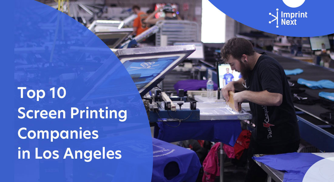 Top 10 Screen Printing Companies in Los Angeles