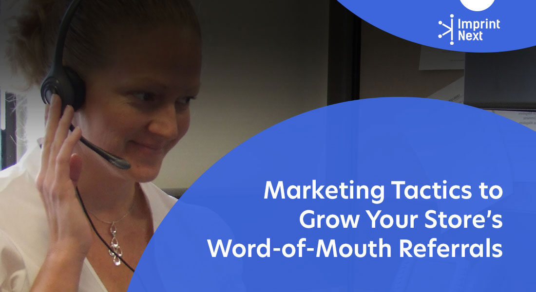 Top 11 Marketing Tactics to Grow Your Store's Word-of-Mouth Referrals