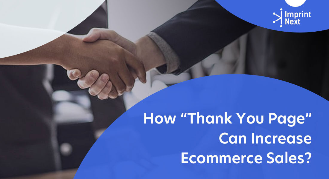 """How """"Thank You Page"""" Can Increase Ecommerce Sales?"""