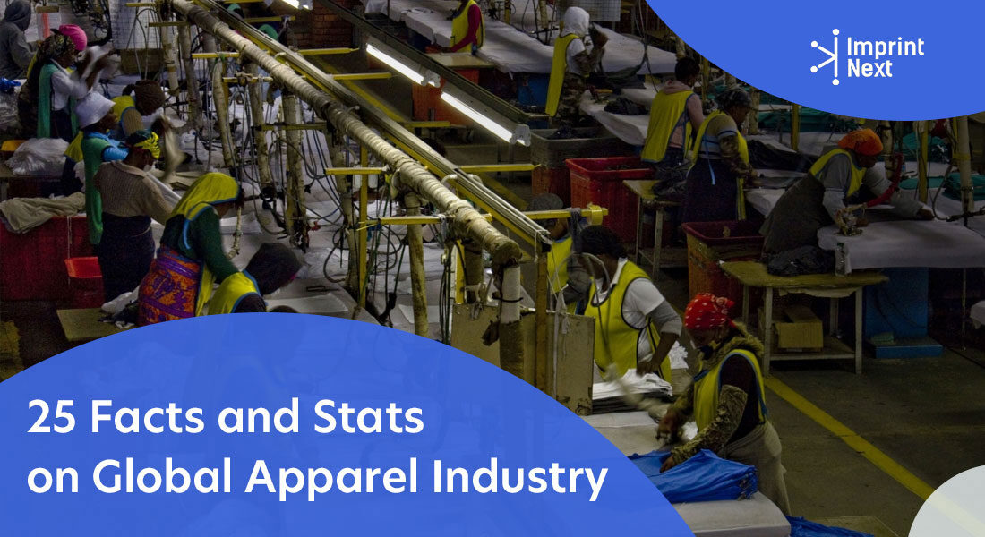 25 Facts and Stats on Global Apparel Industry