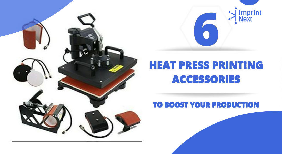 6 Heat Press Printing Accessories To Boost Your Production