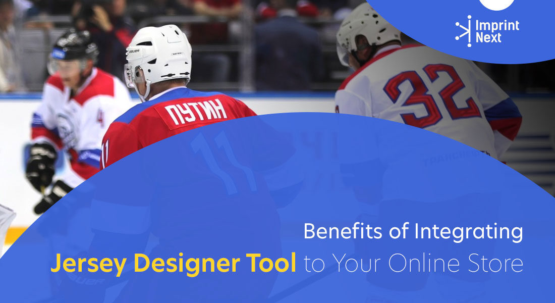 Benefits of Integrating Jersey Designer Tool to Your Online Store
