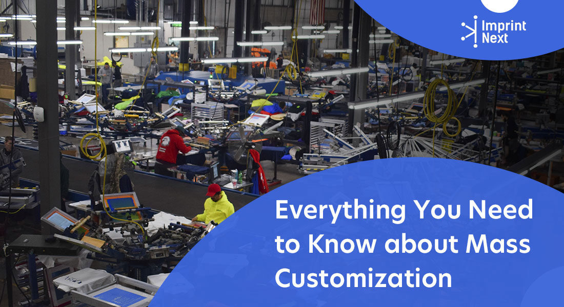 Everything You Need to Know about Mass Customization