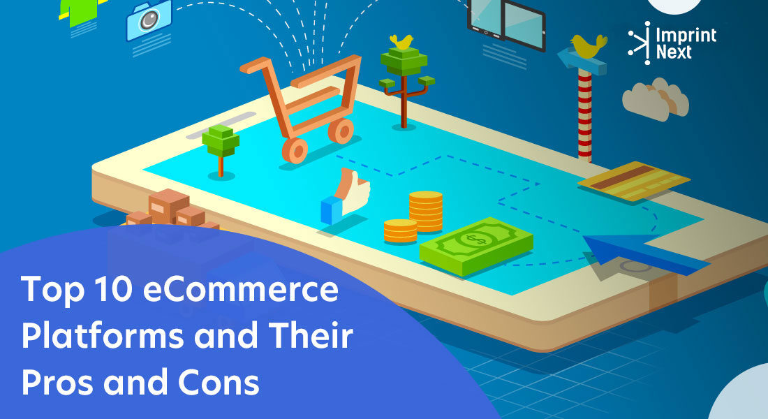 Top 10 eCommerce Platforms and Their Pros and Cons