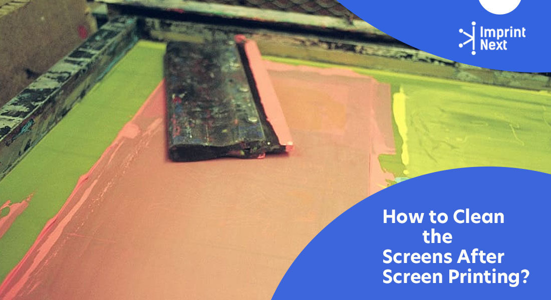 How to Clean the Screens After Screen Printing?