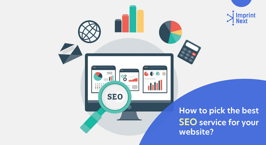 How to pick the best SEO service for your website?