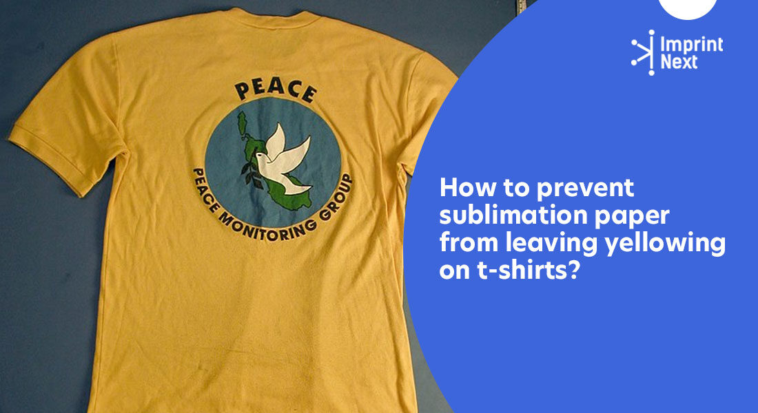 How to prevent sublimation paper from leaving yellowing on t-shirts?