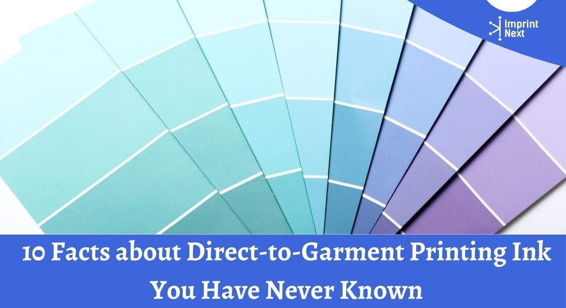 10 Facts about Direct-to-Garment Printing Ink You Have Never Known