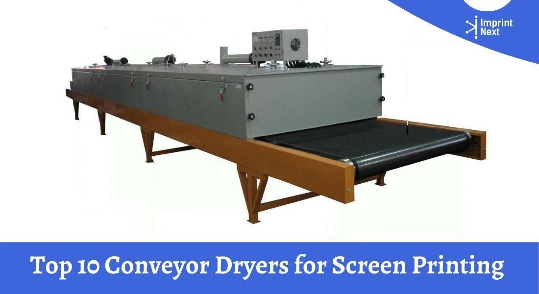 Top 10 Conveyor Dryers for Screen Printing in 2020