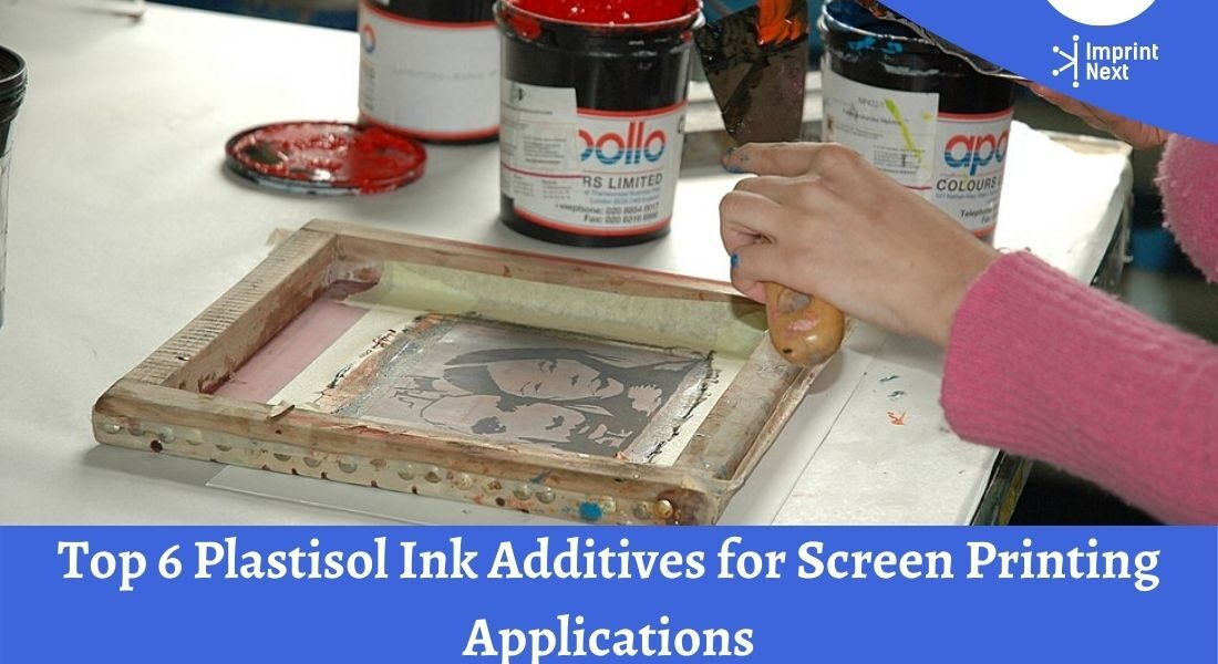 Top 6 Plastisol Ink Additives for Screen Printing Applications