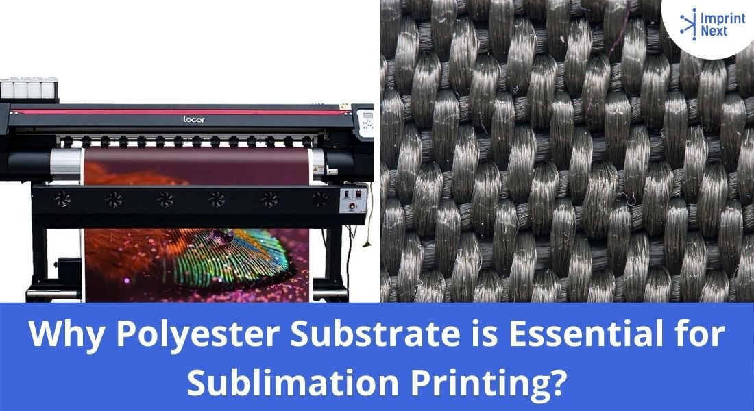 Why Polyester Substrate is Essential for Sublimation Printing_