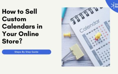 How to Sell Custom Calendars in your Online Store?