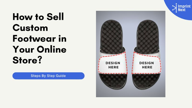 How to Sell Custom Footwear in Your Online Store?