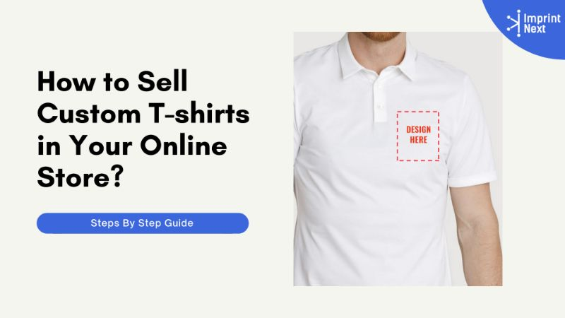 How to Sell Custom T-shirts in Your Online Store?