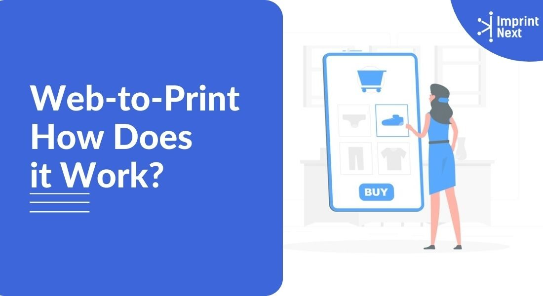 What is Web-to-Print? How Does it Work?