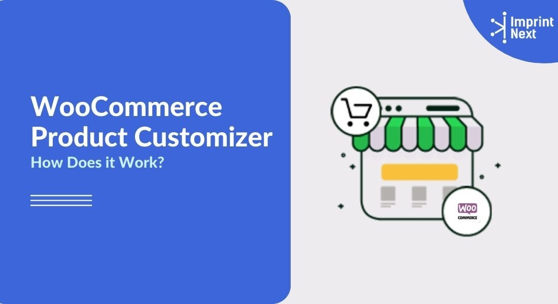 What is Woocommerce Product Customizer? How Does it Work?