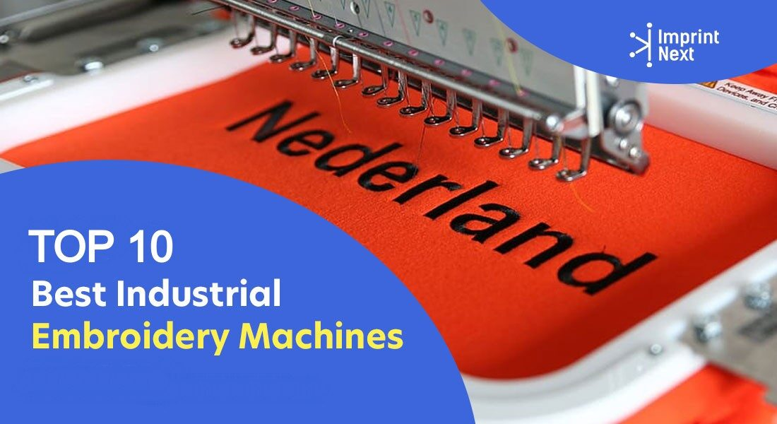 Top 10 Best Commercial Embroidery Machines