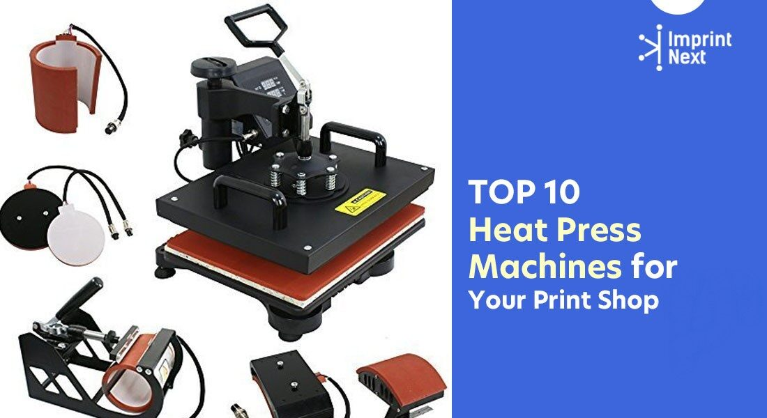 Top 10 Heat Press Machines for Your Print Shop
