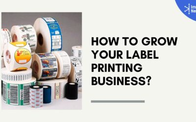 How to Grow Your Label Printing Business