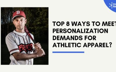 Top 8 Ways to Meet Personalization Demands for Athletic Apparel?